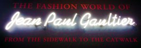 The Fashion World of Jean Paul Gaultier: From the Sidewalk to the Catwalk