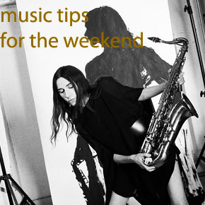 New Music Tips for the Weekend