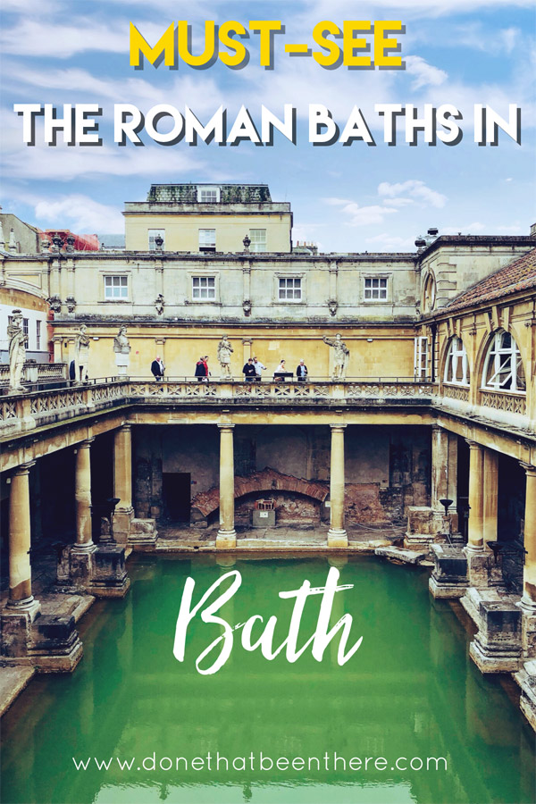 Visit the Roman baths in Bath