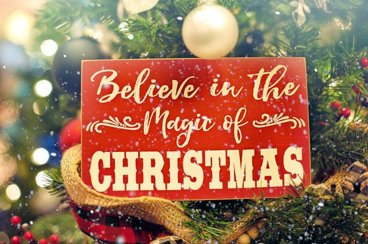 Sign saying Believe in the magic of Christmas, but what do you do when the magic of Christmas is gone?