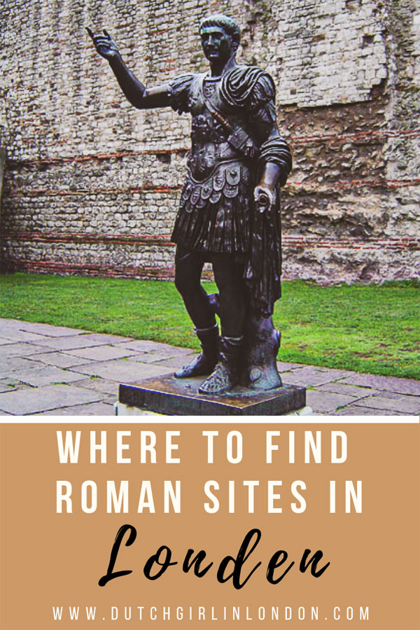 Where to find Roman sites in London for Pinterest